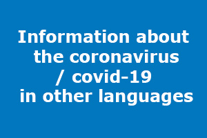 Bild med texten: Information about the coronavirus/covid-19 in other languages